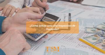 actuar ante inspección de hacienda