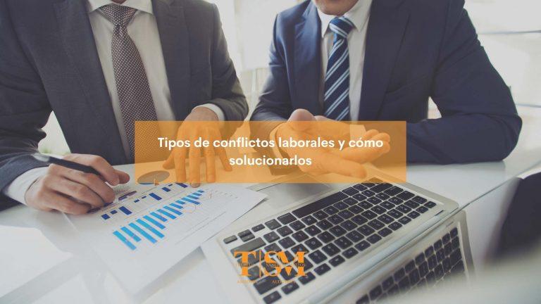 tipos de conflictos laborales