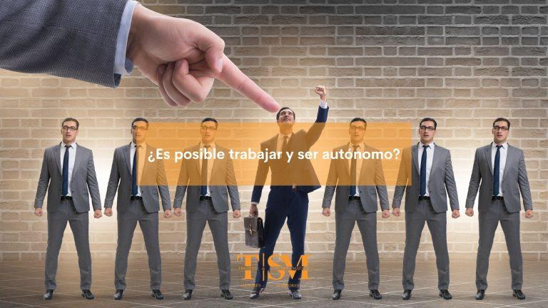 trabajar y ser autónomo